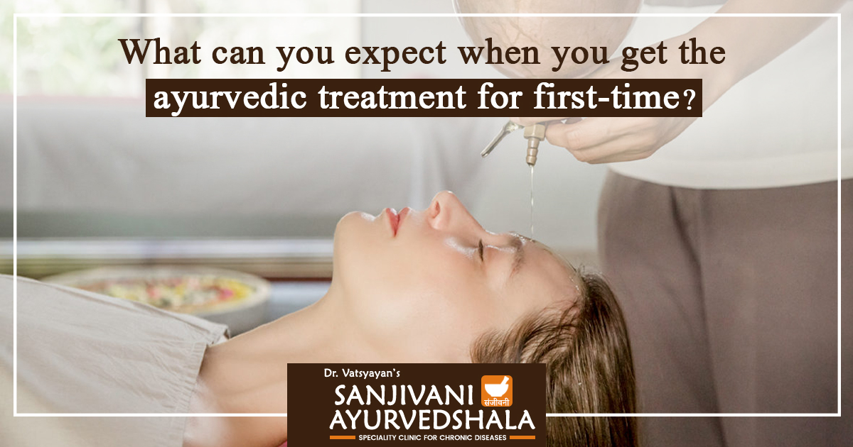 What-can-you-expect-when-you-get-the-ayurvedic-treatment-for-first-time