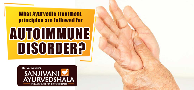What Ayurvedic treatment principles are followed for Autoimmune disorder?
