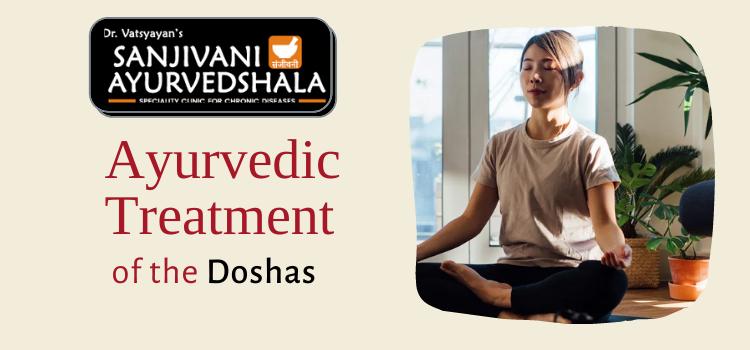 Ayurvedic Treatment of the doshas
