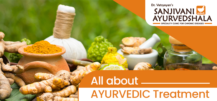 All about AYURVEDIC treatment