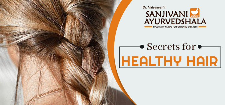 Secrets for healthy hair